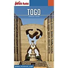 TOGO 2017/2018 Petit Futé (Country Guide) (French Edition)