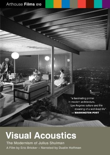 Visual Acoustics: The Modernism of Julius Shulman (Visual Acoustics The Modernism Of Julius Shulman)