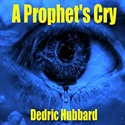 A Prophet's Cry