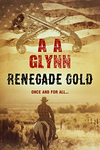 Renegade Gold by [Glynn, A. A.]