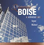 Front cover for the book Quintessential Boise - An Architectural Journey by Charles Hummel