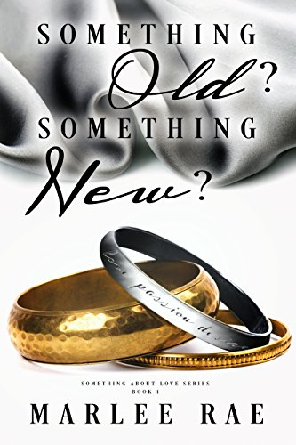 Search : Something Old? Something New? (Something About Love Series Book 1)