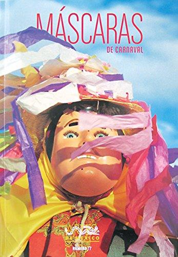 History Of Carnival Masks (Artes de Mexico # 77. Mascaras de carnaval / Carnival Masks (Artes De Mexico / Arts of Mexico) (Spanish Edition))