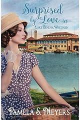 Surprised by Love in Lake Geneva, Wisconsin Paperback