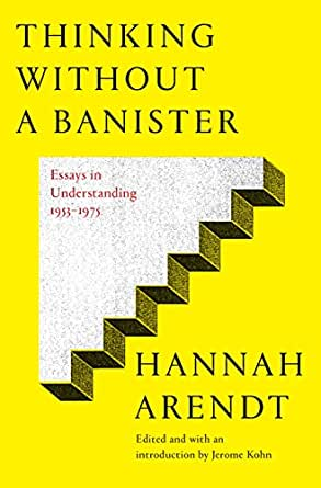 Thinking without a banister essays in understanding 1953 1975 print list price 4000 fandeluxe Choice Image