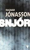 vignette de 'Snjor (Ragnar Jonasson)'