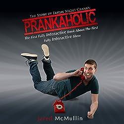 Prankaholic