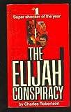 The Elijah Conspiracy, Charles Robertson, 0553204149