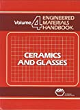Ceramics and Glasses, Schneider, Samuel J. and Lampman, Steve, 0871702827