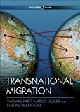 Transnational Migration, Reisenauer, Eveline and Faist, Thomas, 0745649785