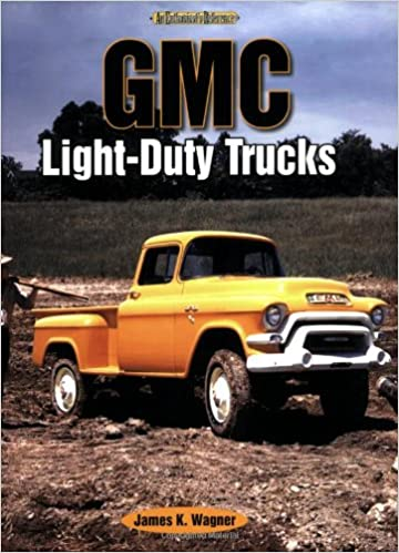 Gmc light duty trucks an enthusiasts reference james wagner gmc light duty trucks an enthusiasts reference james wagner 9781583881910 amazon books sciox Gallery