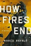 Image of How Fires End: A Novel