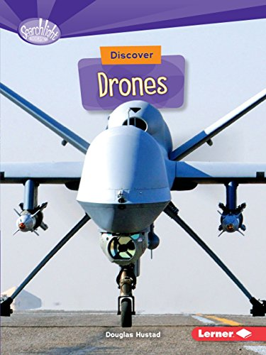 Discover Drones (Searchlight Books: What's Cool About Science?)