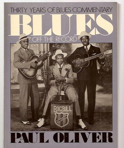 Blues Off The Record (A Da Capo paperback)