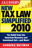 img - for J.K. Lasser's New Tax Law Simplified 2010: Tax Relief from the American Recovery and Reinvestment Act, and More book / textbook / text book