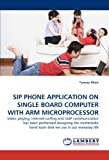 Sip Phone Application on Single Board Computer with Arm Microprocessor, Tuncay Altun, 3844391770