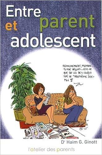 Amazon Fr Entre Parent Et Adolescent Catherine Van