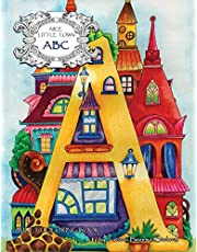 Nice Little Town: ABC: Adult Coloring Book (Stress Relieving Coloring Pages, Coloring Book for Relaxation)