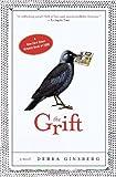The Grift, Debra Ginsberg, 0307382737