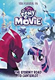 My Little Pony: The Movie: The Stormy Road to Canterlot (Beyond Equestria)
