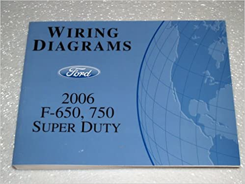 2006 ford super duty wiring diagram 2006 image 2006 ford f 650 f 750 super duty wiring diagrams ford amazon on 2006 ford super