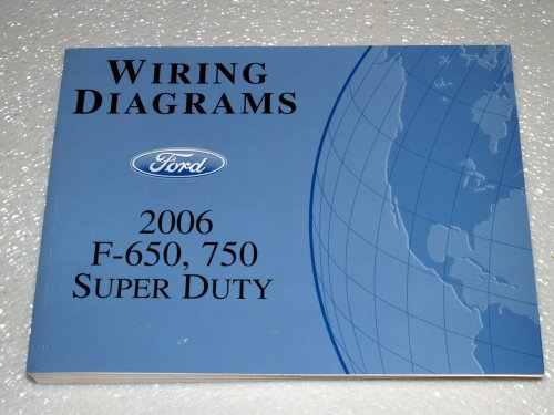 (2006 Ford F-650, F-750 Super Duty Wiring Diagrams)