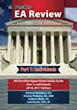 PassKey EA Review Part 1:,: Individuals, IRS Enrolled Agent Exam Study Guide 2016-2017 Edition