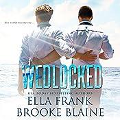 Wedlocked: Preslocke Series, Book 3 | Ella Frank, Brooke Blaine