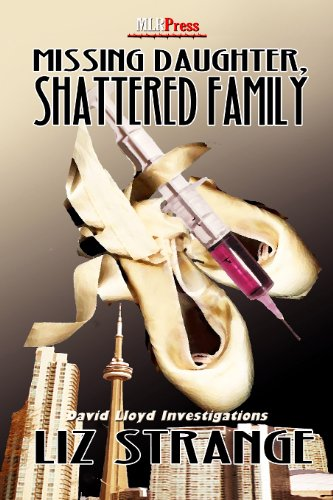 Missing Daughter, Shattered Family (A David Lloyd Investigation Book 1)