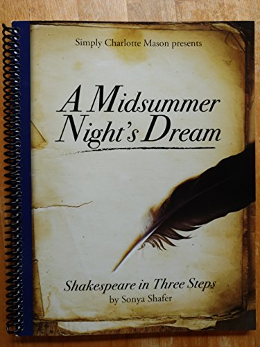 A Midsummer Night's Dream, Shakespeare in Three Steps by Simply Charlotte Mason