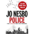 Police: A Harry Hole thriller (Oslo Sequence 8)