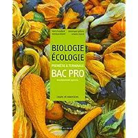 Biologie Ecologie 1e et Tle Bac Pro enseignement agricole : Cours et exercices résolus