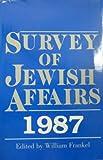 Survey of Jewish Affairs, 1987, William Frankel, 0838633226