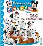 L'imagerie des bébés Disney - Les 101 dalmatiens
