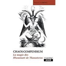 CHAOS COMPENDIUM La magie des Illuminati de Thanateros (Camion Noir)