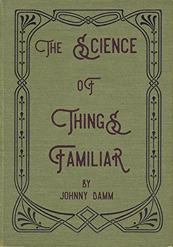 Download The Science of Things Familiar pdf