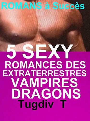 Amazon Com 5 Sexy Romances Des Extraterrestres Vampires