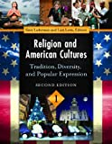 Religion and American Cultures, Gary Laderman and Luis D. León, 1610691091