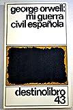 Image of Mi Guerra Civil Espanola/Homage to Catalonia (Spanish Edition)