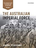 img - for The Australian Imperial Force: Volume 5 The Centenary History of Australia and the Great War (Centenary History of Australia & the Great War) book / textbook / text book