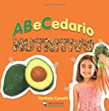 ABeCedario nutritivo (Spanish Edition)
