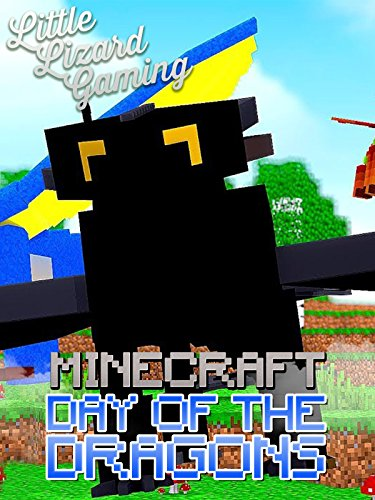 Little Lizard Gaming - Minecraft Day of the Dragons