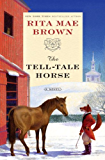 The Tell-Tale Horse: A Novel (Sister Jane Book 6)