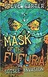 Mask of the Fufur, Steve Carter, 1449031218