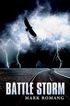 Battle Storm (The Battle Series Book 2) by [Romang, Mark]