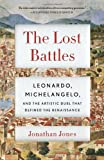 The Lost Battles, Jonathan Jones, 0307741788