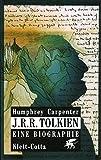 J.R.R. Tolkien: Eine Biographie
