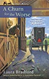A Churn for the Worse (An Amish Mystery)