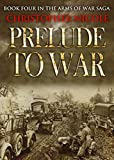 Front cover for the book Prelude to War by Christopher Nicole