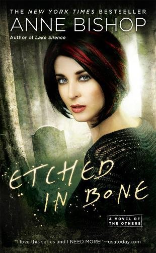 Etched in Bone (A Novel of the Others) Building Bone Mass